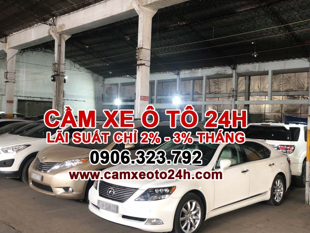 cầm xe ô tô lãi suất thấp 24H